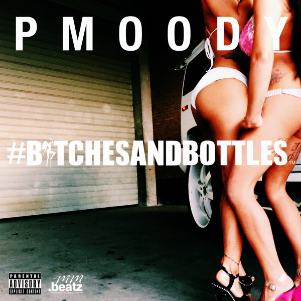 #Bitches and bottles Cover