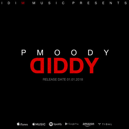 P.Moody - Diddy Cover RELEASEDATE01012018